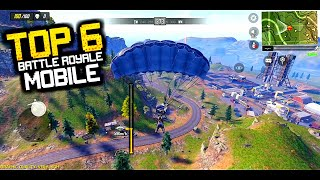 TOP 6 NEW BATTLE ROYALE FOR ANDROID! PUBG, FORTNITE, FREE FIRE RELATED GAMES