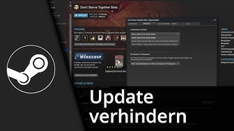 Steam Tutorial | Update / Patch verhindern // 2016 [Deutsch/HD]