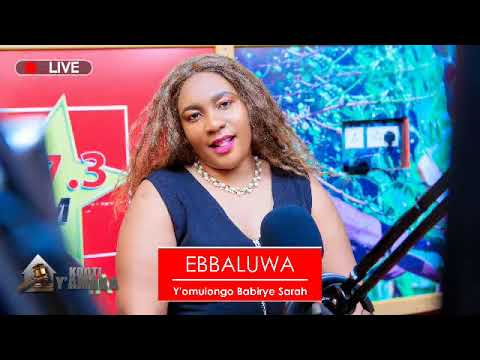 Kojja wange katono anzite olunaku lwenatuuka e Uganda EBALUWA YA MULONGO BABIRYE SARAH
