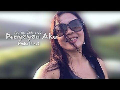 Penyayau Aku - (Sarawak Love song) | Misha Minut
