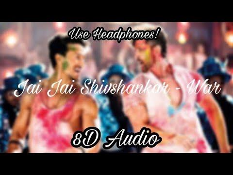 Jai Jai Shivshankar War  8d Audio  Hrithik Roshan, Tiger Shroff  Vishal & Shekhar, Benny