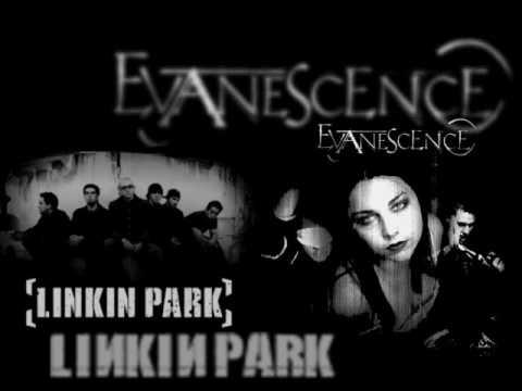Evanescence and linkin park