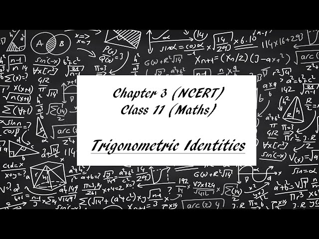 Trigonometry Class 11 | - Trigonometric Functions Maths Chapter 3 | NCERT | JEE | NEET