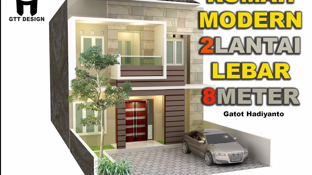 Rumah 2 Lantai Lebar 8 Meter YouTube
