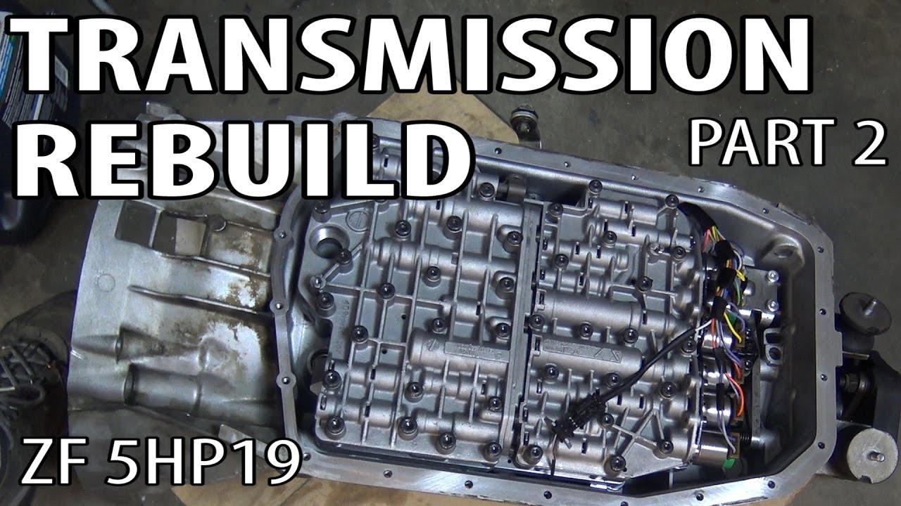 E46 Zf 5hp19 Transmission Rebuild Part 2 Bmw 330i 325i Youtube