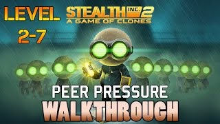 Stealth Inc. 2: A Game of Clones Xbox One Walkthrough: Peer Pressure - Level 2-7
