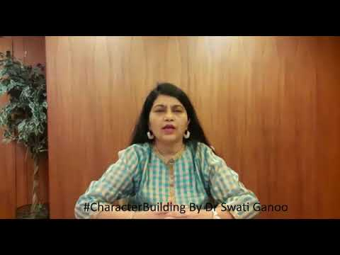 Character building - Talk to me child counselling and parenting programme by Dr swati ganoo