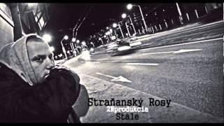 Stra?anský Rosy - Stále (Prod. 2N)