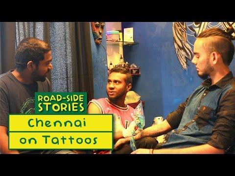 Chennai On Tattoos - Road Side Stories | Put Chutney