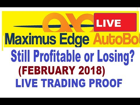 Maximus-Edge UPDATE! (MANUAL TRADING February 2018) Still Good???