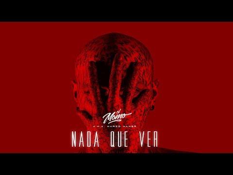 EL MOMO a.k.a. MARIO MAHER - NADA QUE VER (clip oficial)