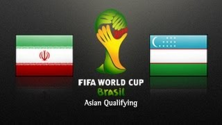 IR Iran vs Uzbekistan: 2014 FIFA World Cup Asian Qualifiers (Final Rd, Match Day 6)