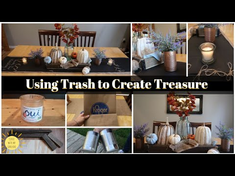 USING TRASH TO CREATE TREASURE SEPT 2019 | FALL TABLESCAPE DIY | MODERN FARMHOUSE INDUSTRIAL RECYCLE