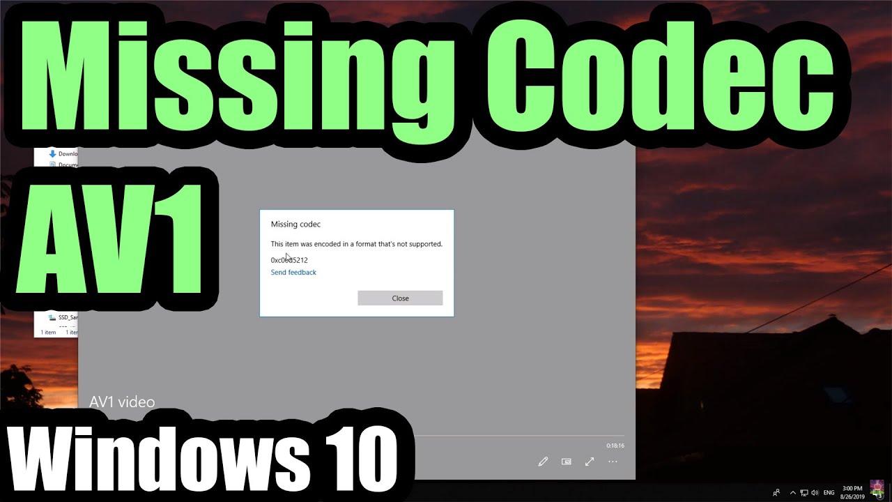 How to open AV1 codec videos (Missing codec 0xc00d5212, Windows 10)