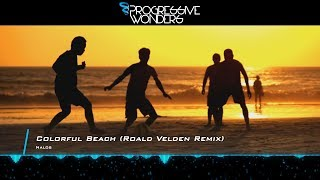 Nalos - Colorful Beach (Roald Velden Remix) [Music Video] [Minded Music]