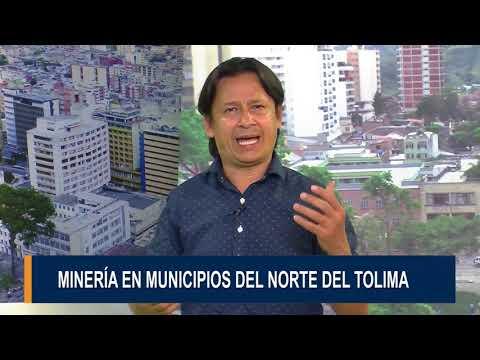 Minería en municipios del norte del Tolima