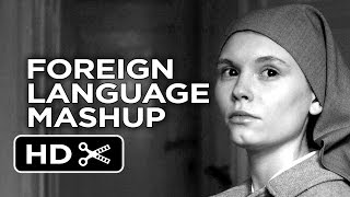 Foreign Language Mashup - (2015) Oscar-Nominated Movies HD