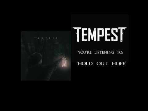 Tempest - Hold Out Hope