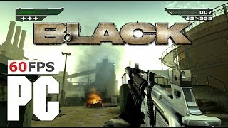 BLACK on PC @ true 60fps! 16:9 1440p [Naszran Foundry] PCSX2 PS2 (EA, 2006)