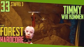 TIMMY WIR KOMMEN! ☠ The Forest #33 💀 Staffel 3 Multiplayer Hardcore COOP