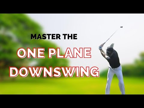 One-plane downswing