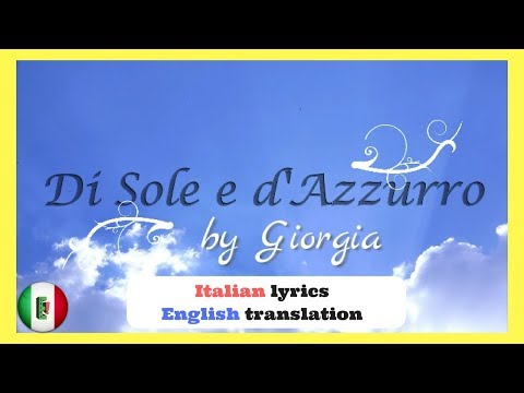 Di Sole e d'Azzurro by Giorgia Italian lyrics and English translations