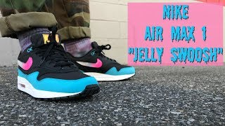 HONEST REVIEW OF THE NIKE AIR MAX 1 JELLY SWOOSH
