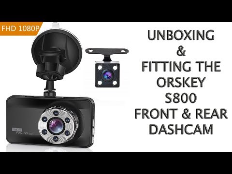 ORSKEY S800 DASHCAM UNBOXING ASSEMBLY AND FITTING
