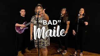 Teyana Taylor - Bad (Maile Cover)