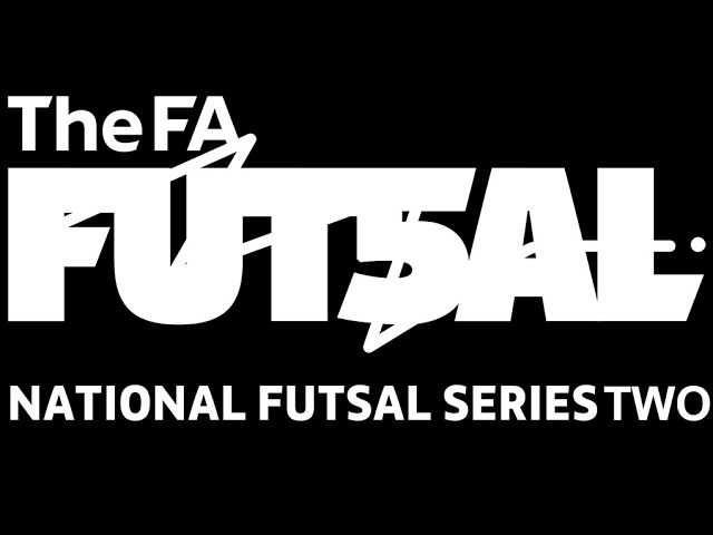 The FA National Futsal Series Two / Summer Showdown - FINAL