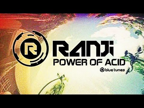 Ranji - Power Of Acid (Official Audio)