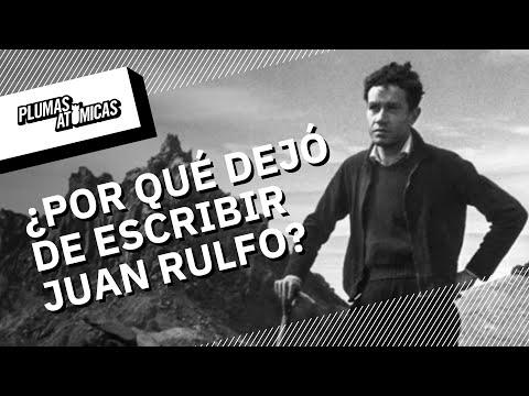 ¿Por qué dejó de escribir Juan Rulfo?