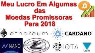 Moedas Promissoras Para 2018 - Meu Lucro Em Algumas Delas - Gerador de Bitcoin