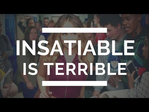 EVERYTHING WRONG WITH INSATIABLE