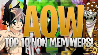 AQW Top 10 Non Mem Most Legendary Weapons of ALL TIME!! (You Probably Won't Have These..)