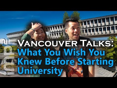 What You Wish You Knew Before Starting University? - Vancouver Talks