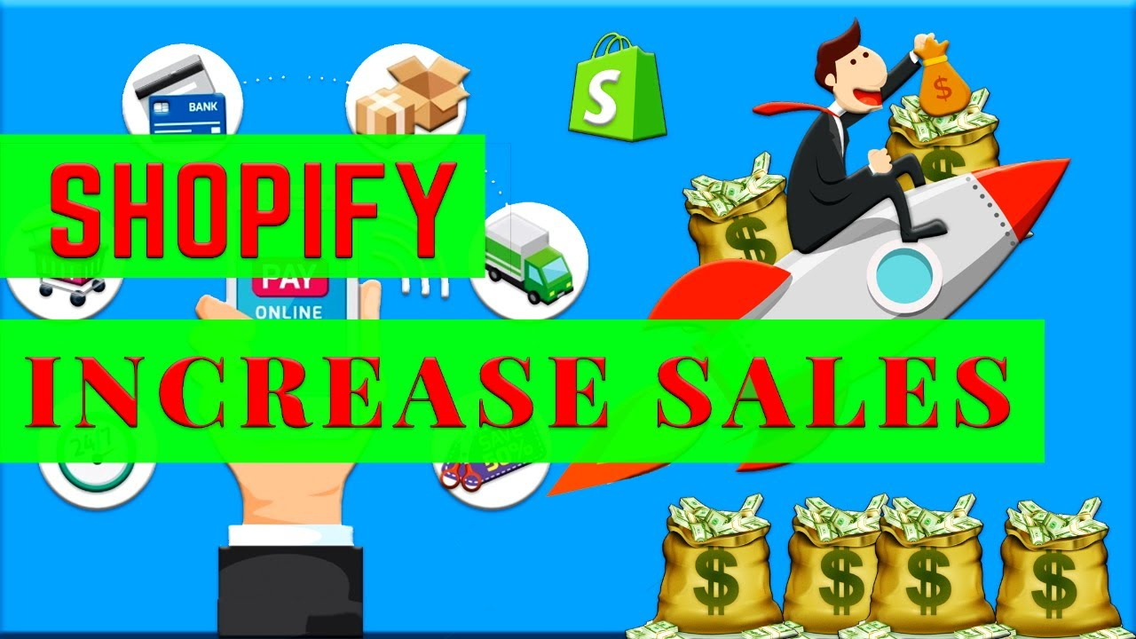 Shopify Increase Sales | Best Advice For Dropshipping