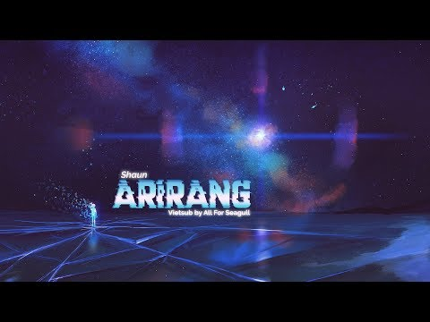 [vietsub/lyrics][a4sea]-arirang---shaun-(숀)