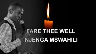 Tribute To The Late Njenga Mswahili