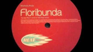 MOTHERS PRIDE : Floribunda ( Big C Remix )