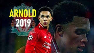 Trent Alexander-Arnold 2019 - Amazing Passing Skills Tackles amp Goals - Liverpool