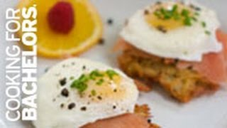 Eggs Benedict By Cooking For Bachelors® Tv