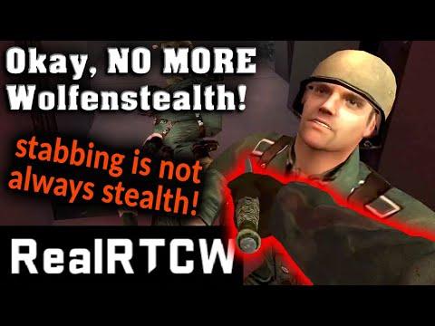 NO MORE WOLFENSTEALTH! ALL WOLFEN-ACTION!  | Let's Play Return To Castle Wolfenstein (RealRTCW Mod) |