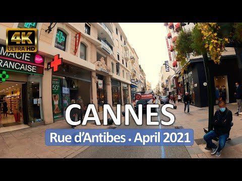 Cannes, France • Rue d'Antibes • Cote d'Azur • April 27, 2021 • 360° Virtual Tour 4K