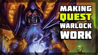 Hearthstone - Making Quest Warlock Work