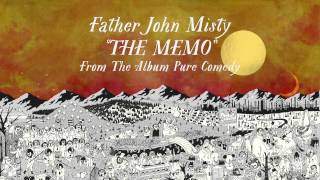 Father John Misty - The Memo
