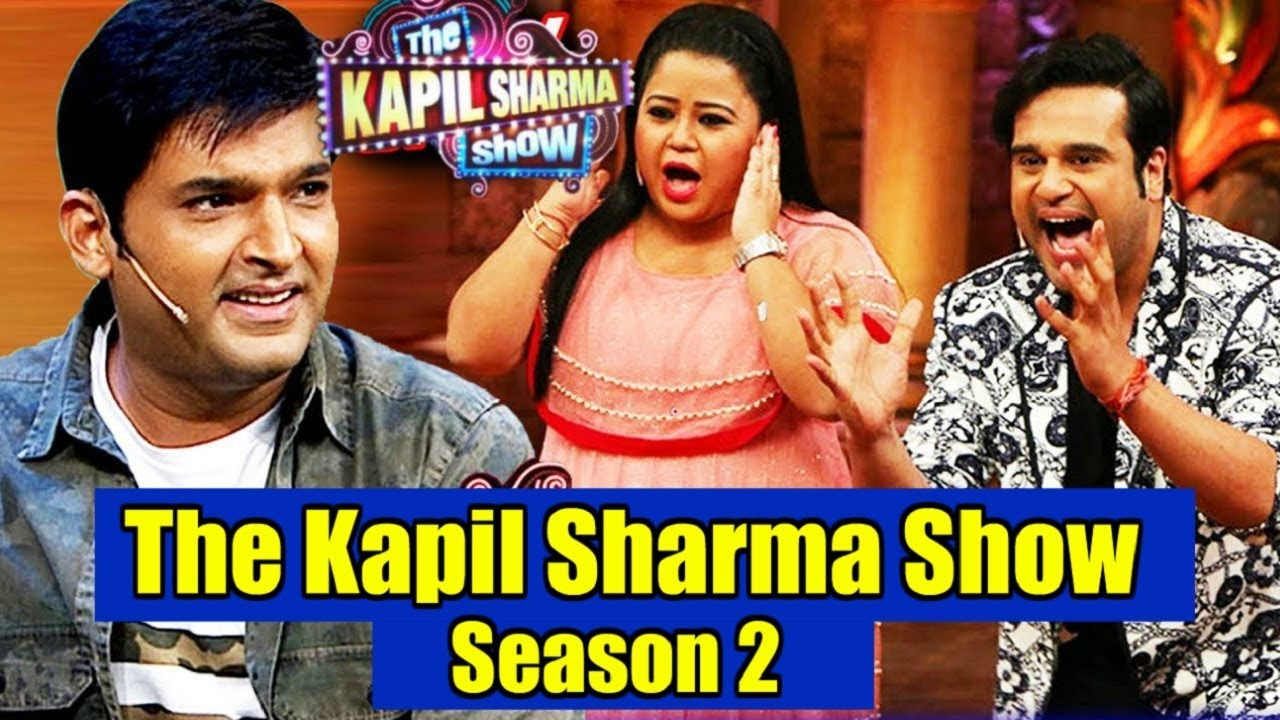The Kapil Sharma Show Season 2 Cast, Release Date, Timings