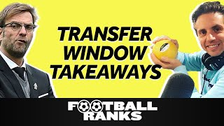 The 5 Biggest Takeaways from the Transfer Window | B/R Football Ranks