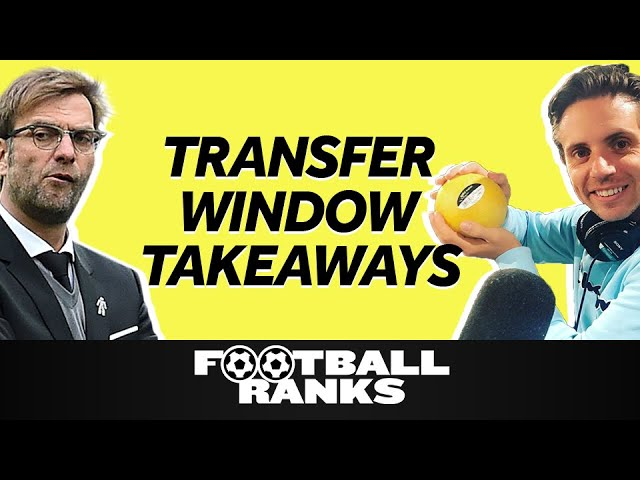 139 76 MB] The 5 Biggest Takeaways from the Transfer Window