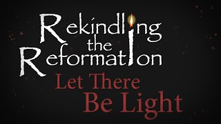 932 - Let There Be Light / Rekindling the Reformation - Walter Veith
